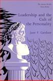 Leadership and Cult of Personality, Jane Gardner, 0888665490