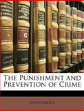 The Punishment and Prevention of Crime, Anonymous and Anonymous, 1148005498
