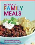 Big Book of Family Meals, C. J. Jackson, 1847735495