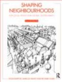 Shaping Neighbourhoods : For Local Health and Global Sustainability, Guise, Richard and Barton, Hugh, 0415495490