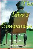 The Idler's Companion : An Anthology of Lazy Literature, , 0880015497