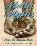 Muthi and Myths from the African Bush, Heather Dugmore and Ben-Erik van Wyk, 0958495491