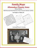 Family Maps of Allamakee County, Iowa, Deluxe Edition : With Homesteads, Roads, Waterways, Towns, Cemeteries, Railroads, and More, Boyd, Gregory A., 1420315498