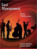 Cost Management : Measuring, Monitoring, and Motivating Performance, Eldenburg, Leslie G. and Wolcott, Susan K., 0471205494
