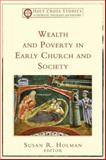 Wealth and Poverty in Early Church and Society, , 080103549X