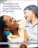 Planning and Administering Early Childhood Programs, Decker, Celia A. and Decker, John R., 0135135494