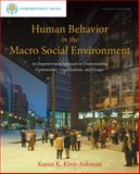 Human Behavior in the Macro Social Environment, Kirst-Ashman, Karen K., 1285075498