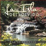 La Isla Del Olvido, Montse Anderson, 1463345496