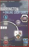 Harrington on Online Cash Games : 6-Max No-Limit Hold 'em, Harrington, Daniel and Robertie, Bill, 1880685493