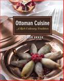 Ottoman Cuisine, Omur Akkor, 1935295497