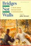 Bridges Not Walls : A Book about Interpersonal Communication, , 0070615497