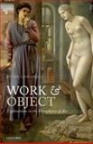 Work and Object : Explorations in the Metaphysics of Art, Lamarque, Peter, 0199655499