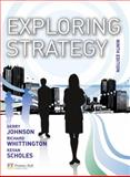 Exploring Strategy, Johnson, Gerry and Whittington, Richard, 0273735497