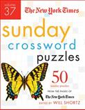 The New York Times Sunday Crossword Puzzles Volume 37 9780312645496