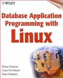 Database Application Programming with Linux 9780471355496