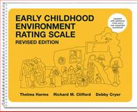 Early Childhood Environment Rating Scale, Harms, Thelma and Clifford, Richard M., 0807745499
