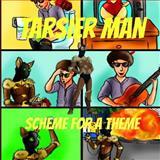 Tarsier Man: Scheme for a Theme, Pat Hatt, 1484055497