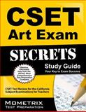CSET Art Exam Secrets Study Guide : CSET Test Review for the California Subject Examinations for Teachers, CSET Exam Secrets Test Prep Team, 1609715497