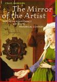 The Mirror of the Artist : Art of Northern Renaissance, Harbison, Craig, 0133685497