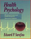 Health Psychology : Biopsychosocial Interactions, Sarafino, Edward P., 0471585491