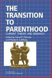 The Transition to Parenthood : Current Theory and Research, , 0521455499