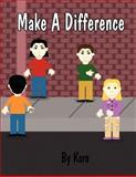 Make a Difference, Karo, 1462645496