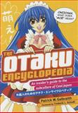 The Otaku Encyclopedia, Patrick W. Galbraith, 1568365497