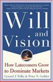 Will and Vision : How Latecomers Grow to Dominate Markets, Tellis, Gerard J. and Golder, Peter N., 007137549X