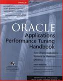 Oracle Applications Performance Tuning Handbook, Tremayne, Andy, 0072125497