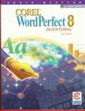 Corel WordPerfect 8 Quicktorial, Eisch, Mary Alice, 0538685492