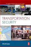 Transportation Security, Bragdon, Clifford, 0750685492