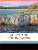 Africa and Colonization, William Greenough Thayer 1820-18 Shedd, 1149895497