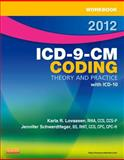 Workbook for ICD-9-CM Coding, 2012 Edition : Theory and Practice, Lovaasen, Karla R. and Schwerdtfeger, Jennifer, 1455705497