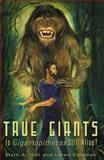 True Giants, Mark A. Hall and Loren Coleman, 1933665491