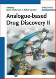 Analogue-Based Drug Discovery II, , 3527325492