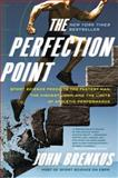 The Perfection Point, John Brenkus, 0061845493