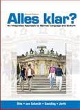 Alles Klar? : An Integrated Approach to German Language and Culture, Otto, Karl F. and von Schmidt, Wolff A., 0131825496