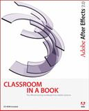 Adobe after Effects 7. 0 Classroom in a Book, Adobe Creative Team, 0321385497