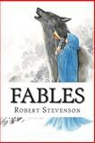 Fables, Robert Stevenson, 1500305499