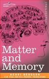 Matter and Memory, Bergson, Henri, 1602065497