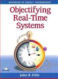 Objectifying Real-Time Systems, Ellis, John R., 0131255509
