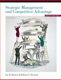Strategic Management and Competitive Advantage, Barney, Jay B. and Hesterly, William S., 0132555506