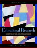Educational Research : Planning, Conducting, and Evaluating Quantitative and Qualitative Research, Creswell, John W., 0136135501