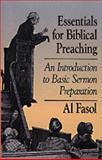 Essentials for Biblical Preaching : An Introduction to Basic Sermon Preparation, Fasol, Al, 0801035503