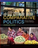 Comparative Politics : Domestic Responses to Global Challenges, Hauss, Charles, 1285465504