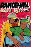 Dance Hall Sound System. . the Good, the Bad and the Ugliest, Lou Gooden, 1480015504