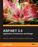 ASP. NET 3. 5 Application Architecture and Design, Thakur, Vivek, 1847195504