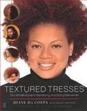 Textured Tresses, Diane Da Costa, 0743235509