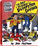The Art and Science of Dumpster Diving, John Hoffman, 1581605501