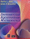 Differential Equations with Mathematica, Abell, Martha L. and Braselton, James P., 012041550X